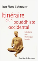 Couverture de Itinéraire d'un bouddhiste occidental